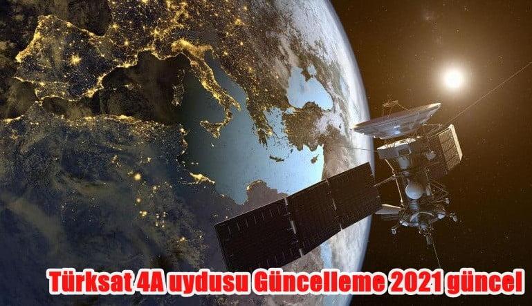 Turksat-4A-uydusu-Guncelleme-2021