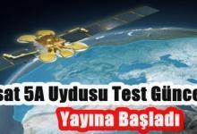 Türksat 5A Uydusu Test Güncel Frekansları